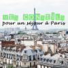 40 conseils pour un parfait séjour à Paris